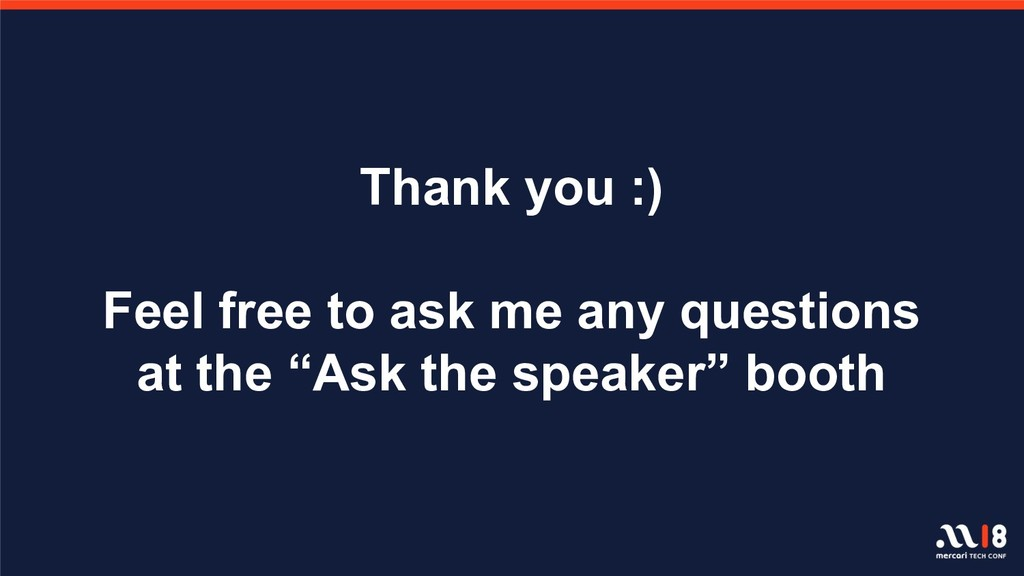 Thank you :) Feel free to ask me any questions ...