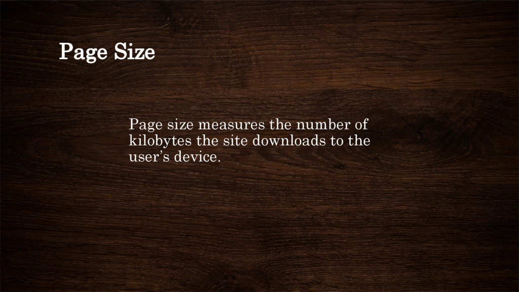 Page Size Page size measures the number of kilo...