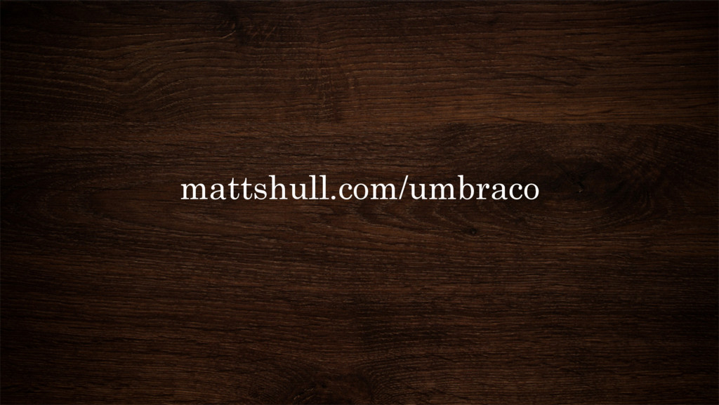 mattshull.com/umbraco