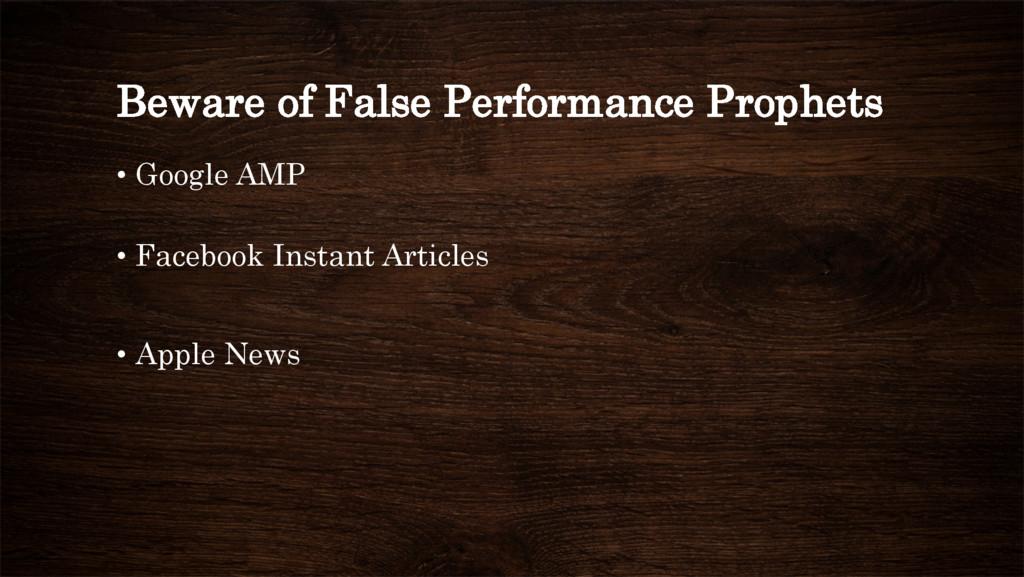 Beware of False Performance Prophets • Google ...