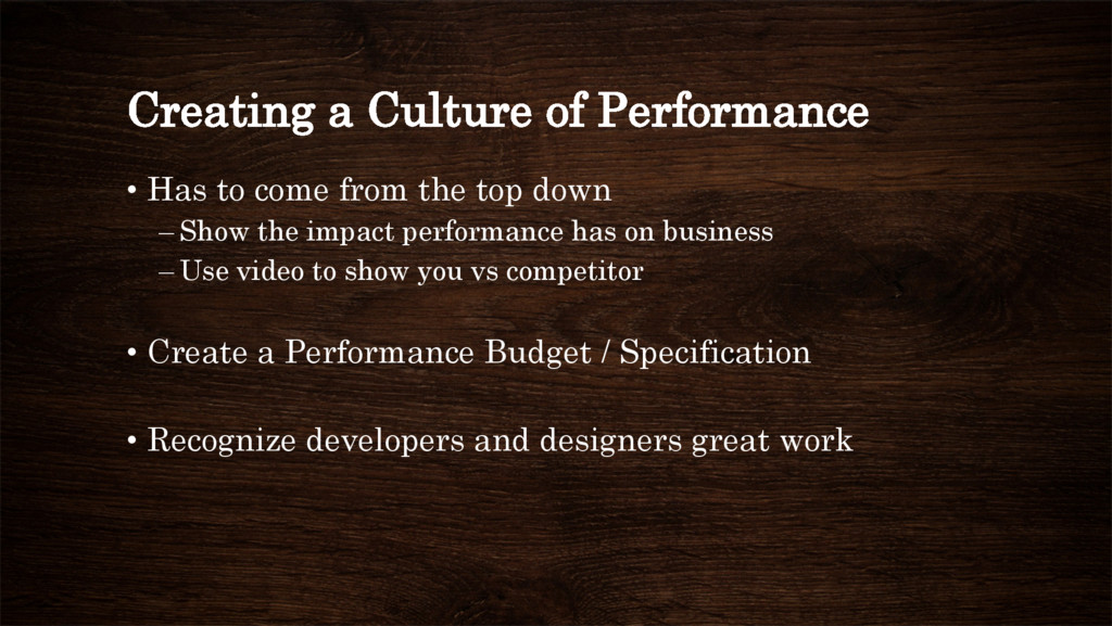Creating a Culture of Performance • Has to com...