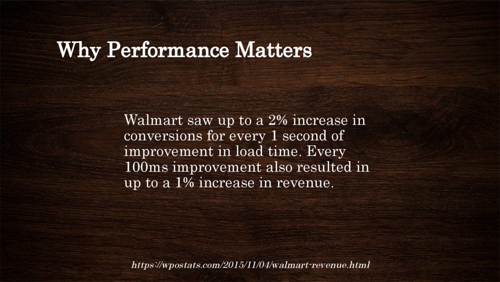 Why Performance Matters Walmart saw up to a 2% ...