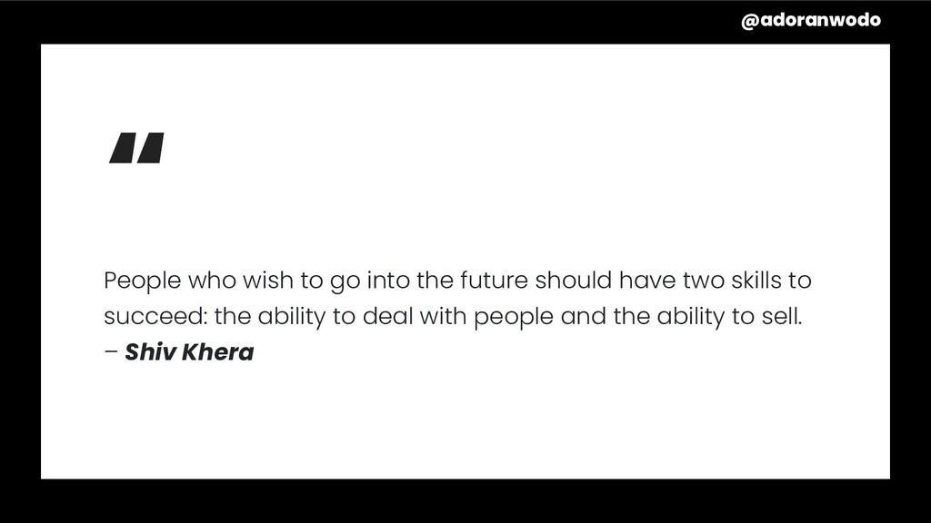 """"""" People who wish to go into the future should ..."""