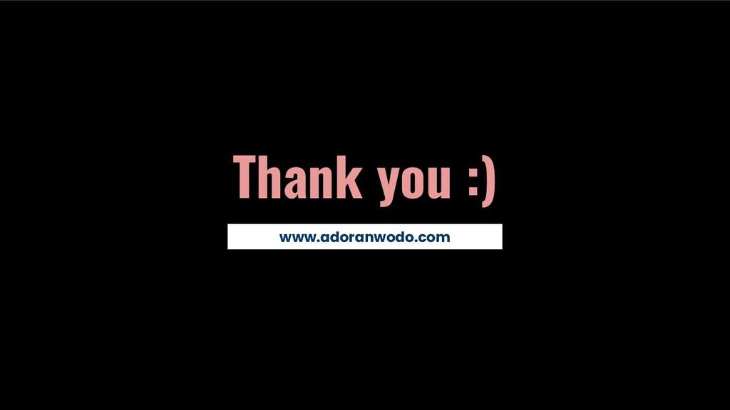 Thank you :) www.adoranwodo.com