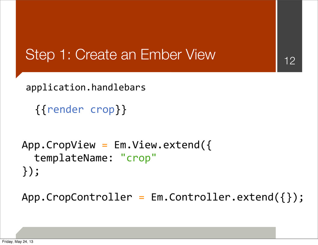 Step 1: Create an Ember View 12 application.han...