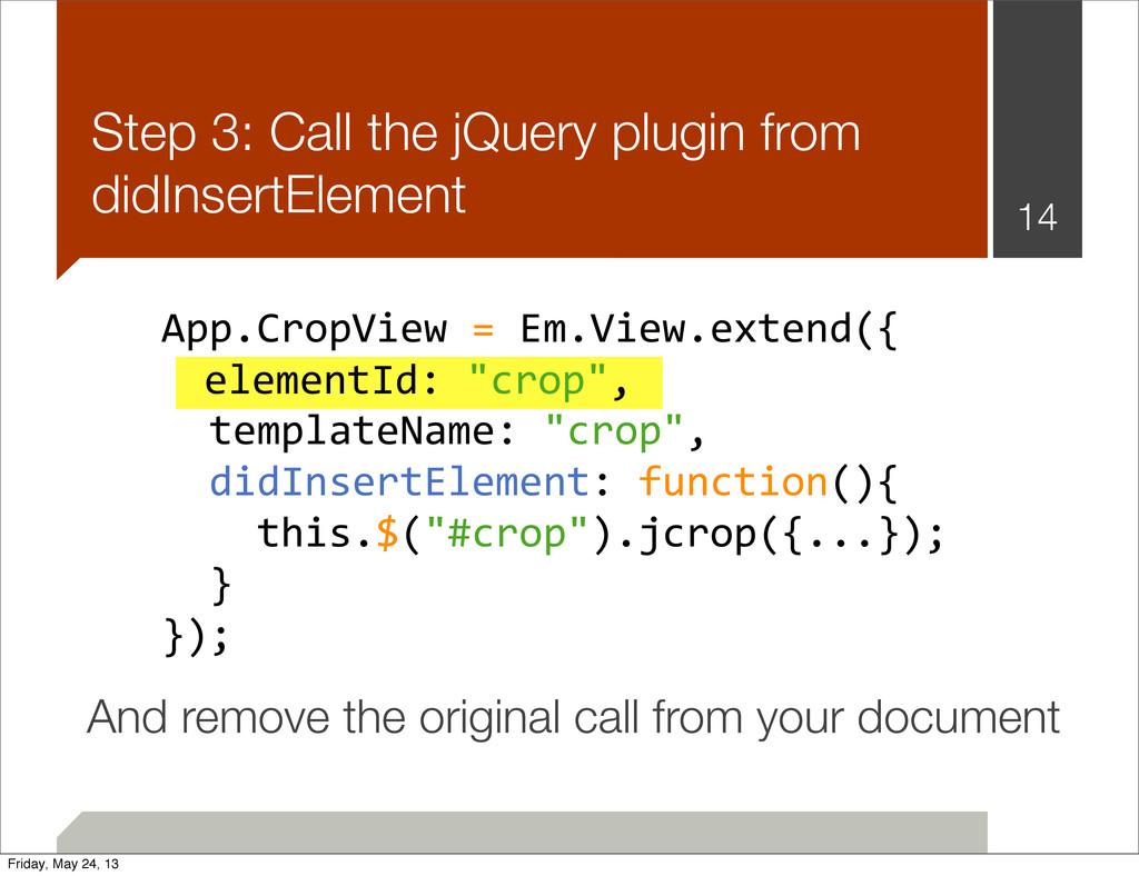 App.CropView = Em.View.extend({   t...