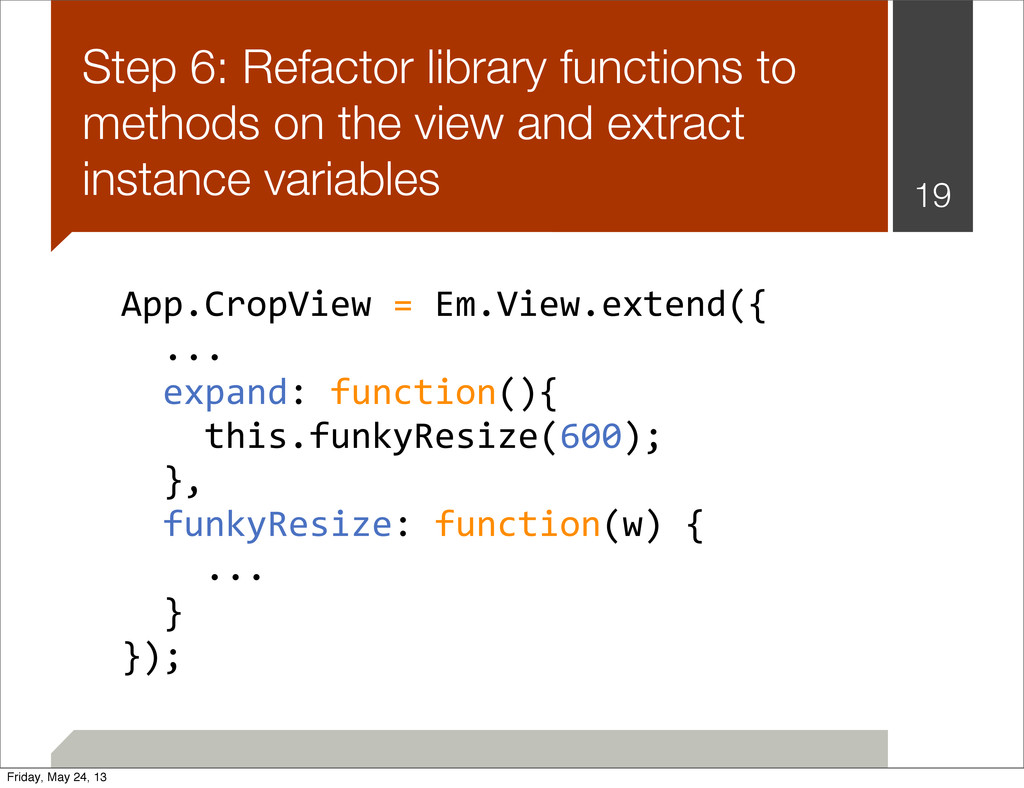 Step 6: Refactor library functions to methods o...