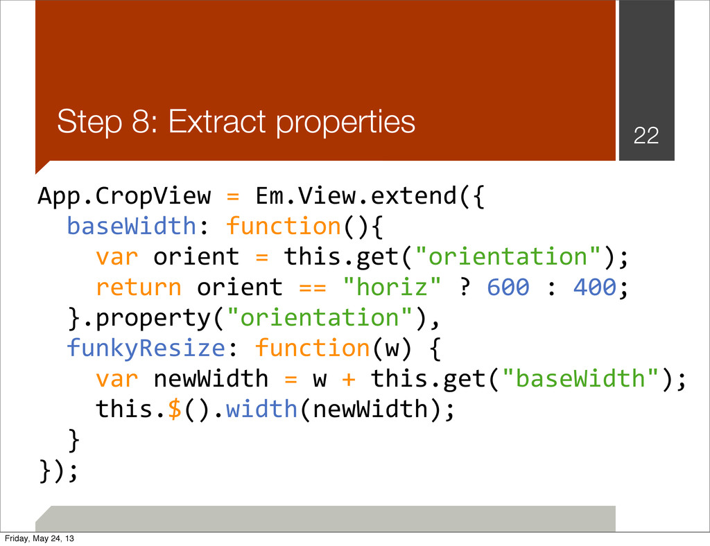 Step 8: Extract properties 22 App.CropView	