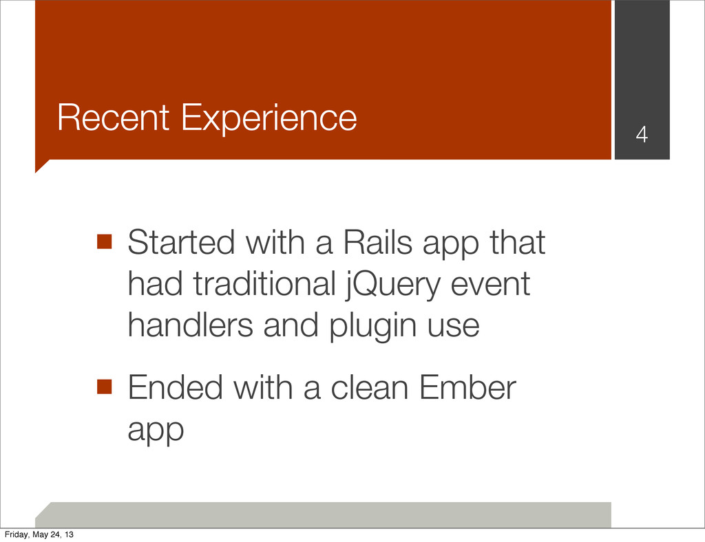 ■ Started with a Rails app that had traditional...