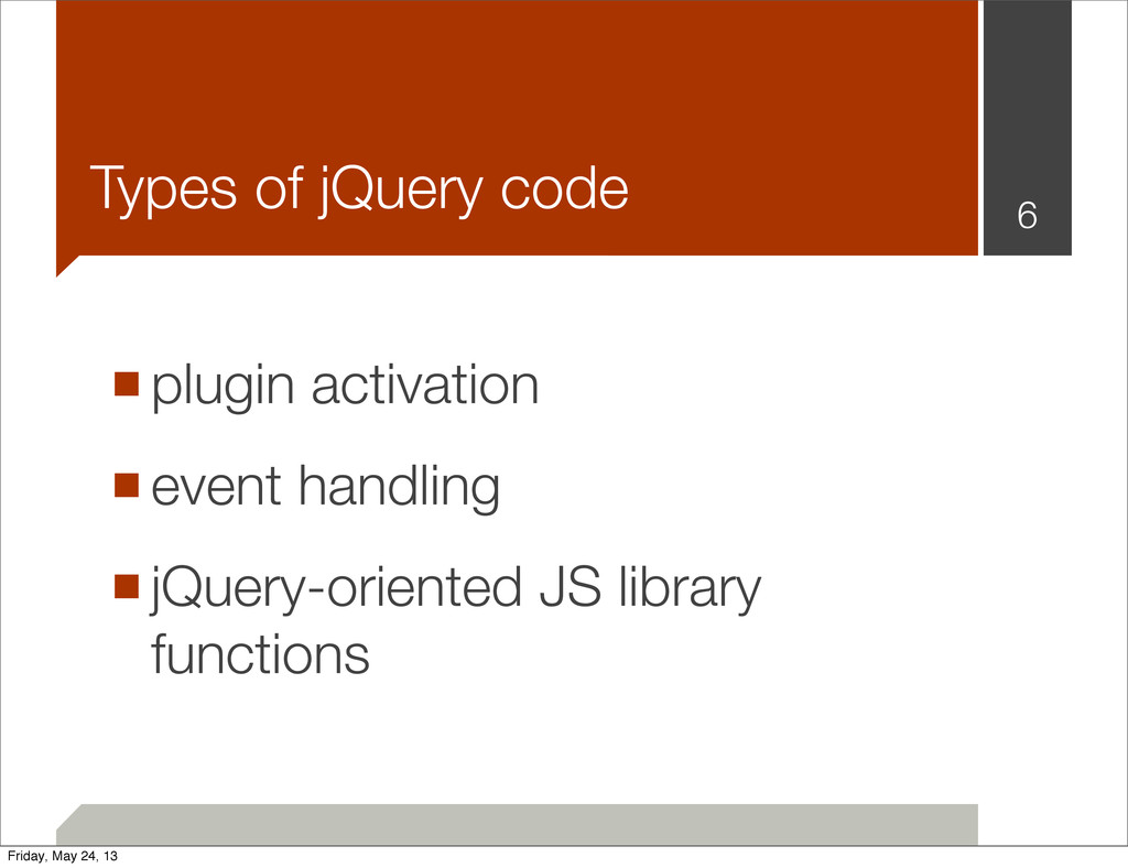 ■plugin activation ■event handling ■jQuery-orie...