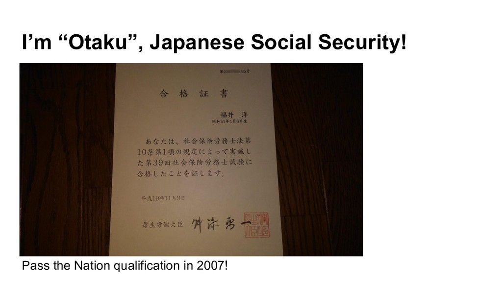 "I'm ""Otaku"", Japanese Social Security! Pass the..."
