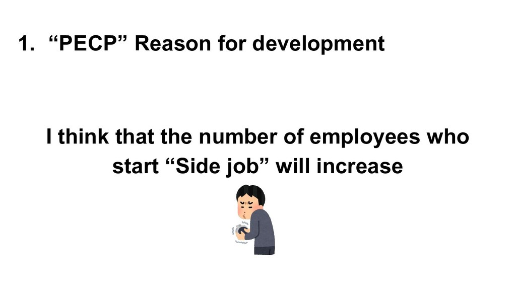 """1. """"PECP"""" Reason for development I think that t..."""