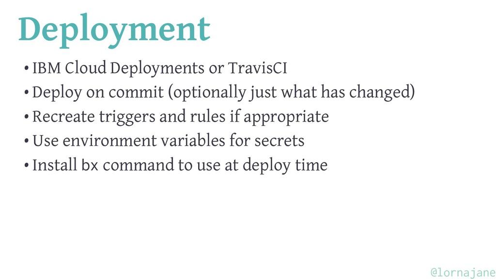 Deployment • IBM Cloud Deployments or TravisCI ...