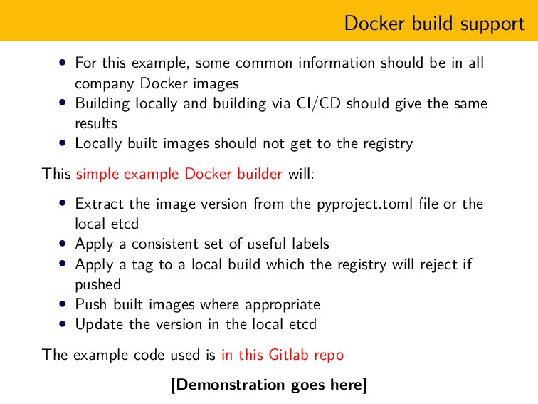 Docker build support • For this example, some c...