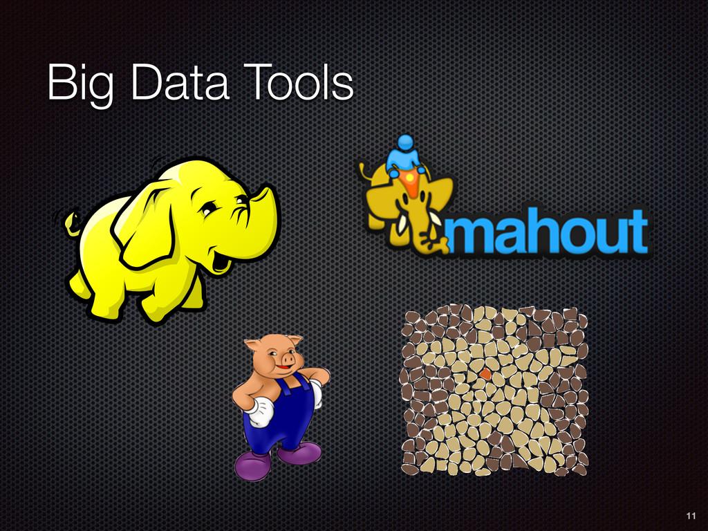 Big Data Tools 11