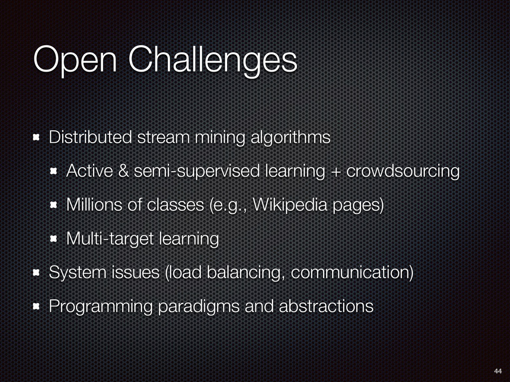 Open Challenges Distributed stream mining algor...