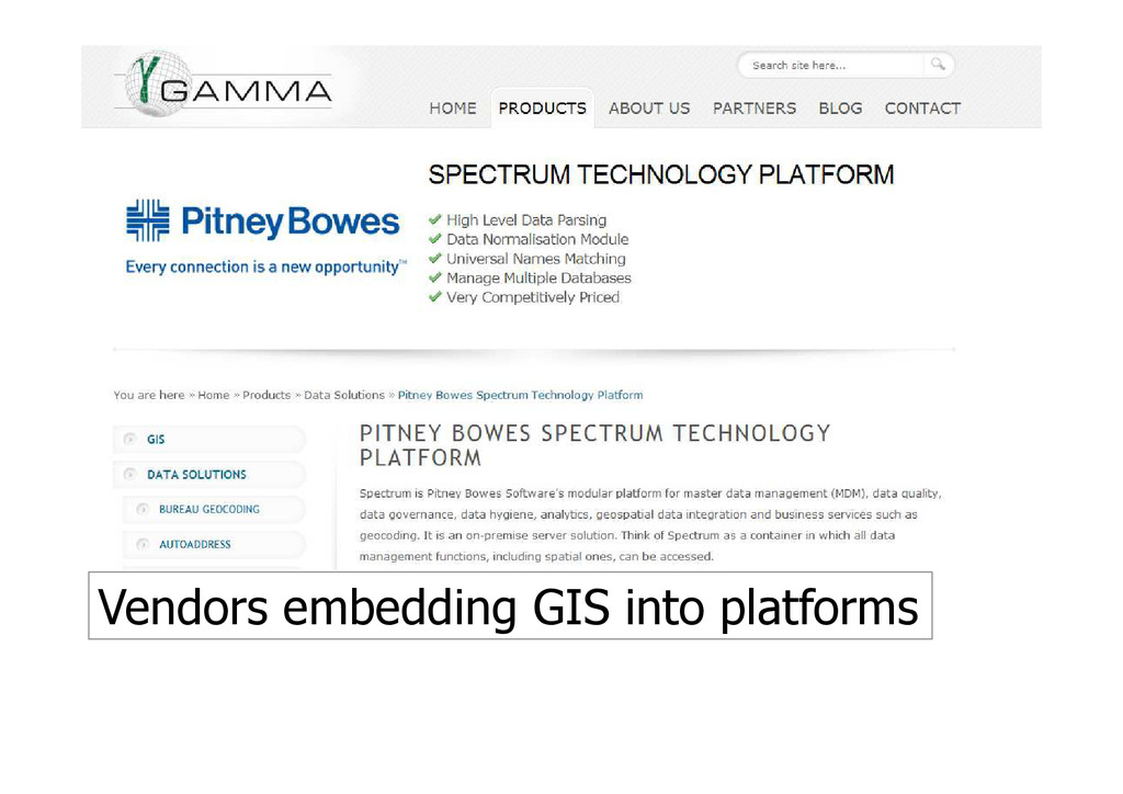 Vendors embedding GIS into platforms