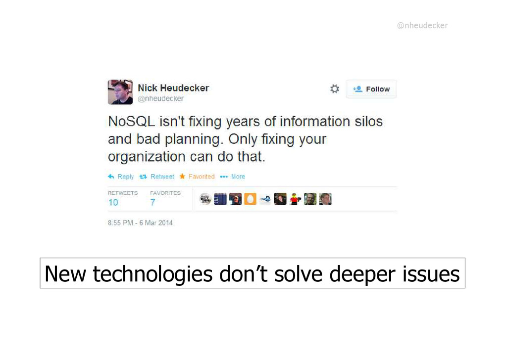 New technologies don't solve deeper issues @nhe...