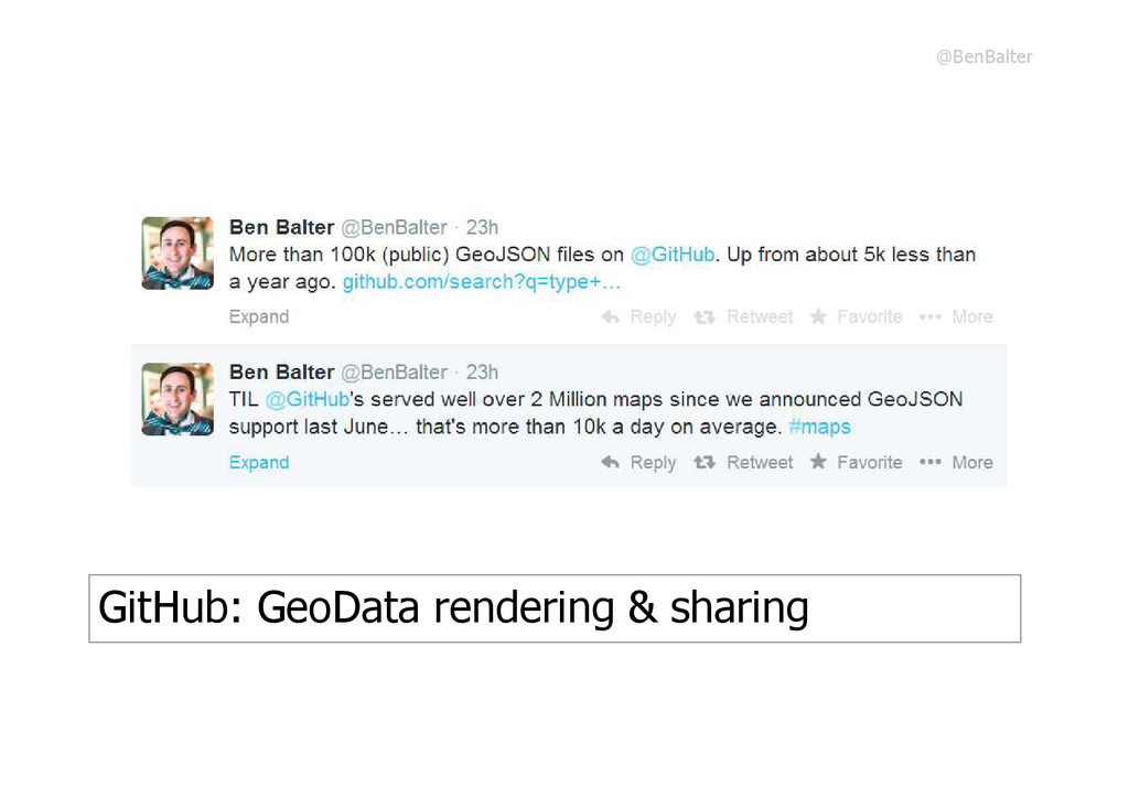 GitHub: GeoData rendering & sharing @BenBalter