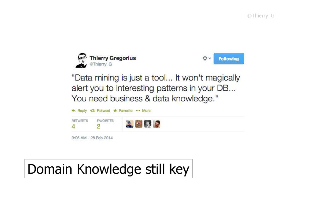 Domain Knowledge still key @Thierry_G