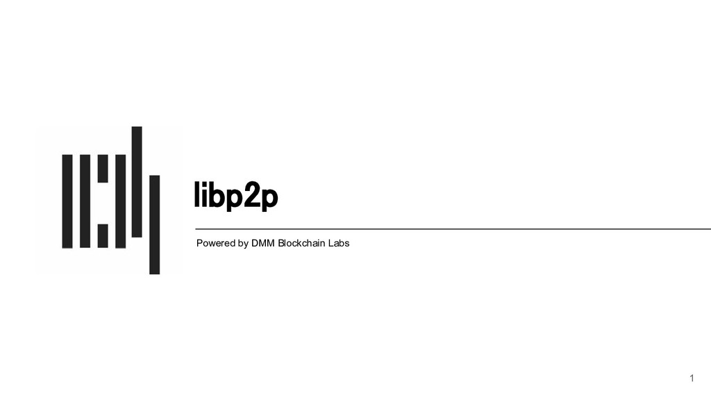 libp2p Powered by DMM Blockchain Labs 1