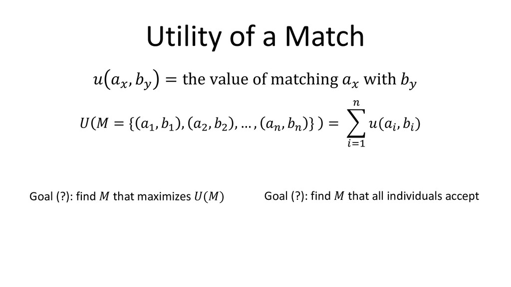 """Utility of a Match ! """"# , %& = the value of mat..."""