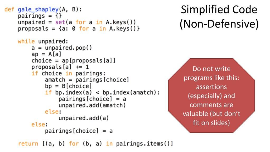 Simplified Code (Non-Defensive) Do not write pr...
