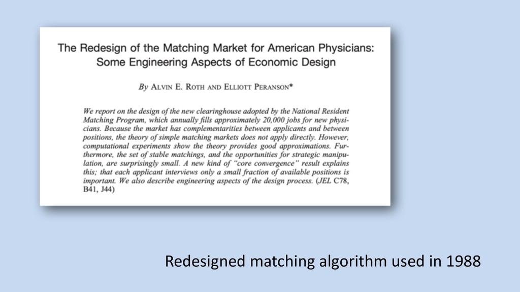 Redesigned matching algorithm used in 1988
