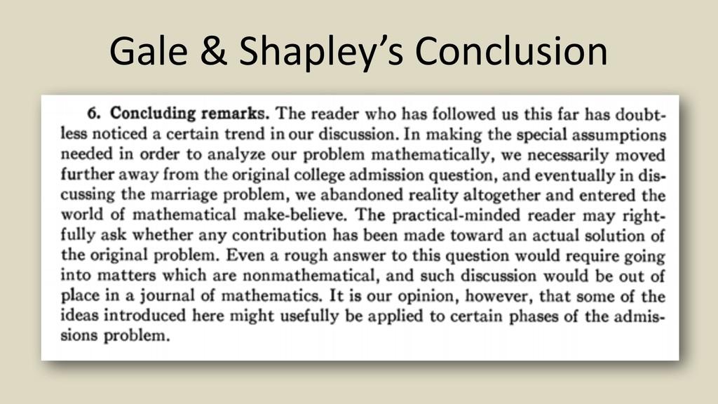 Gale & Shapley's Conclusion