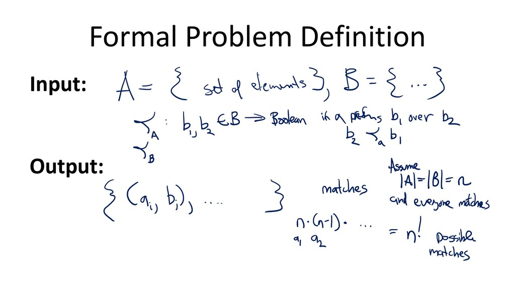 Formal Problem Definition Input: Output: