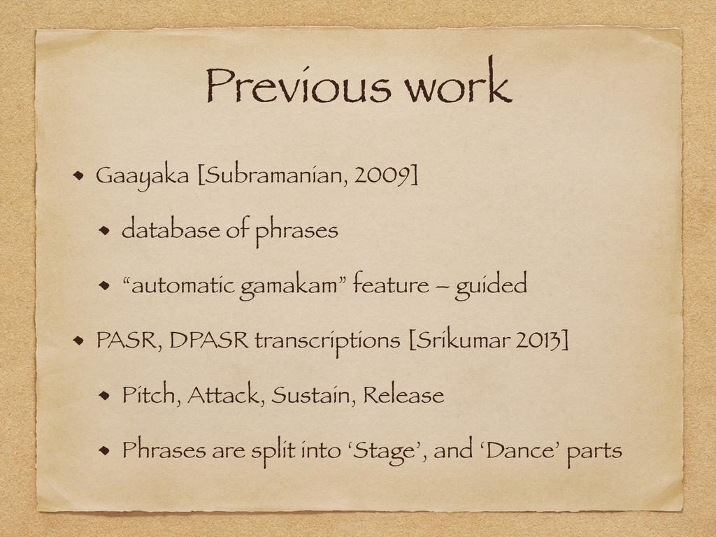 Previous work Gaayaka [Subramanian, 2009] datab...