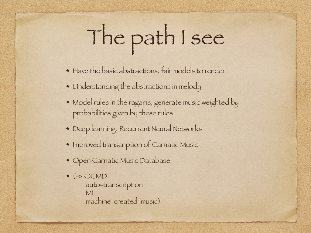 The path I see Have the basic abstractions, fai...