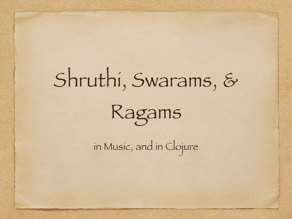 Shruthi, Swarams, & Ragams in Music, and in Clo...