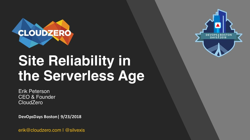 Site Reliability in the Serverless Age Erik Pet...