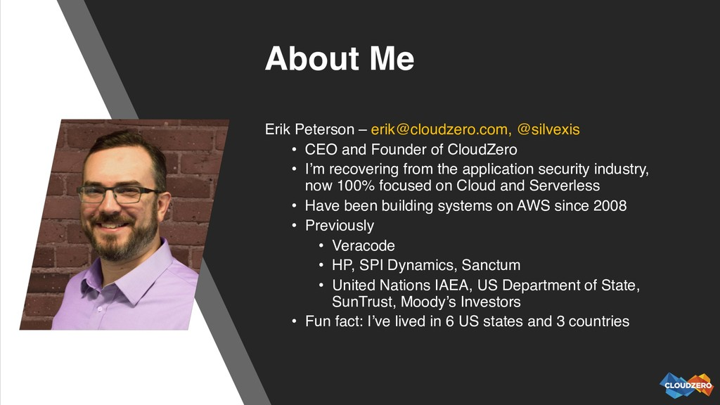 About Me Erik Peterson – erik@cloudzero.com, @s...