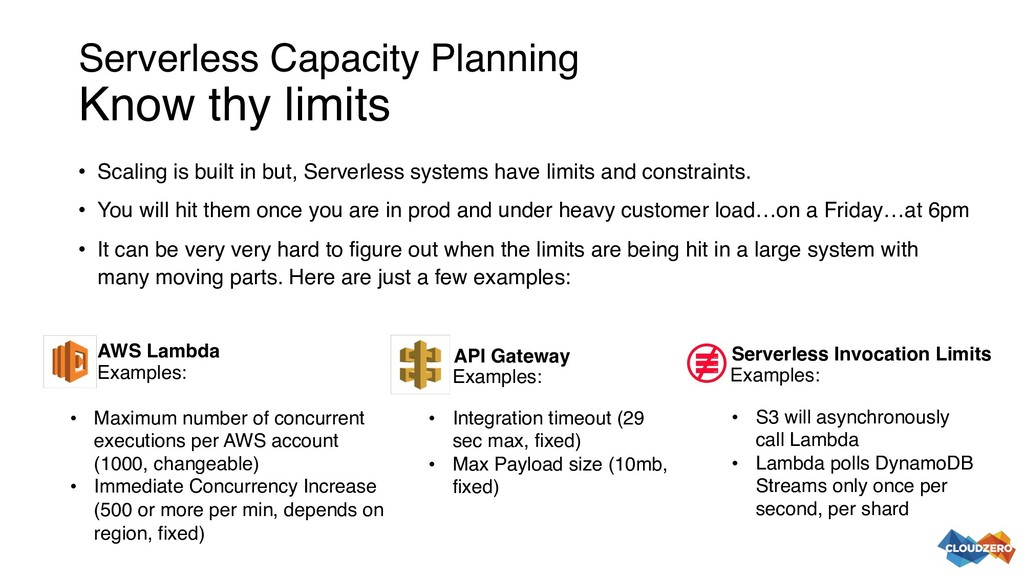 Serverless Capacity Planning Know thy limits • ...