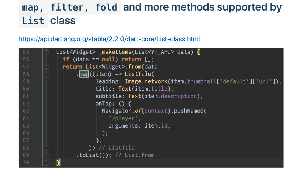 map, filter, fold and more methods supported by...