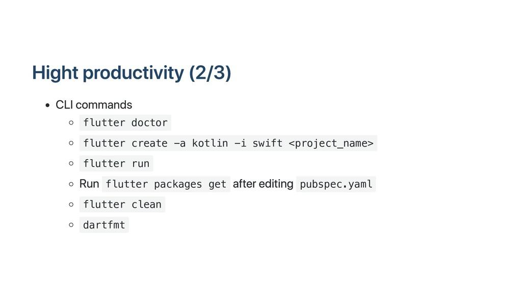 Hight productivity (2/3) CLI commands flutter d...