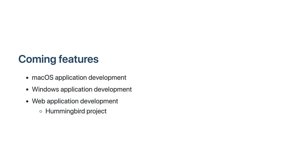 Coming features macOS application development W...