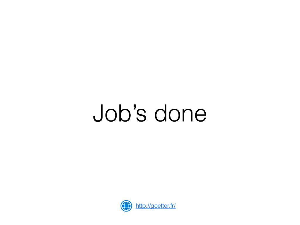 Job's done http://goetter.fr/