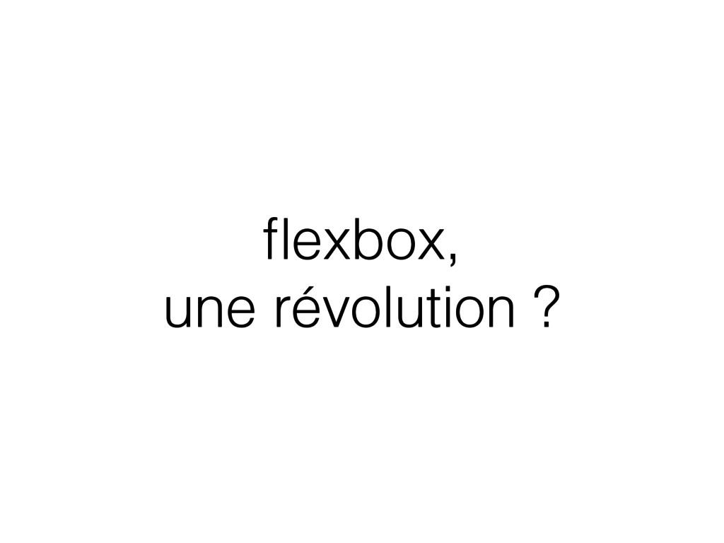 flexbox,  une révolution ?