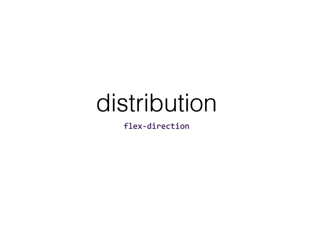 distribution flex-direction