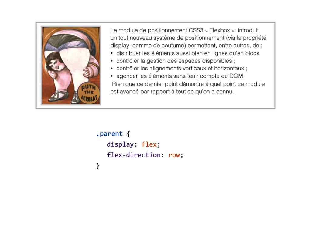 .parent { display: flex; flex-direction: row; }...