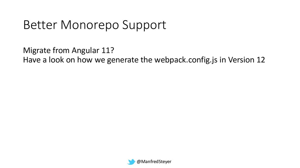 @ManfredSteyer Better Monorepo Support Migrate ...