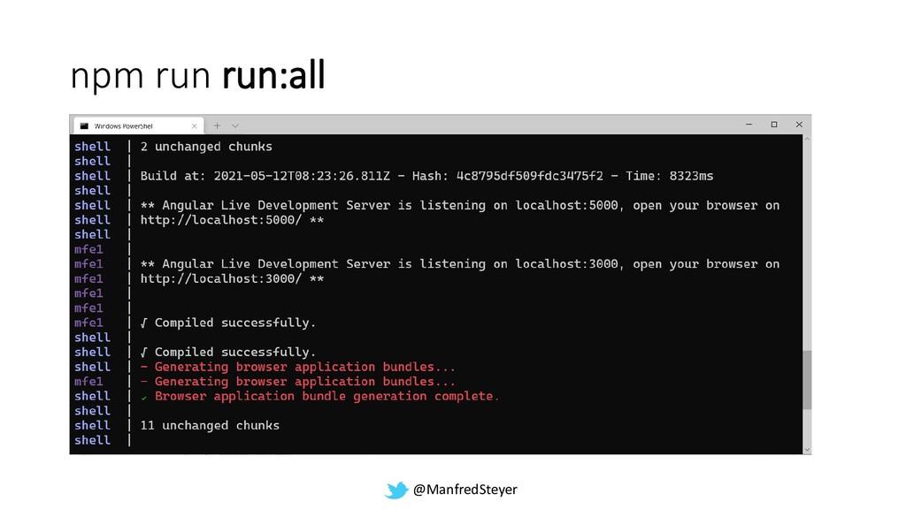 @ManfredSteyer npm run run:all