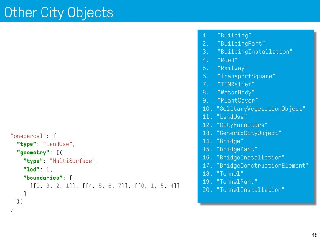 """Other City Objects 48 """"oneparcel"""": { """"type"""": """"L..."""