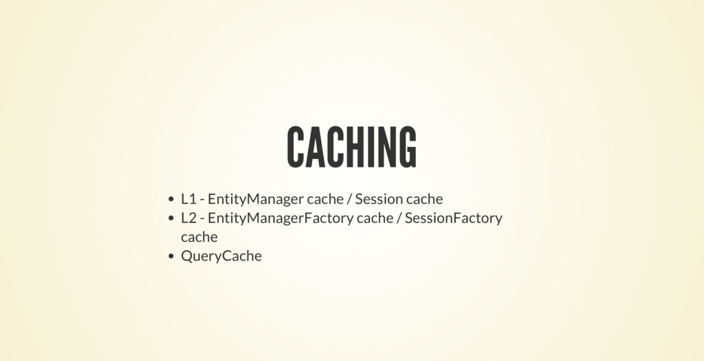 CACHING L1 - EntityManager cache / Session cach...