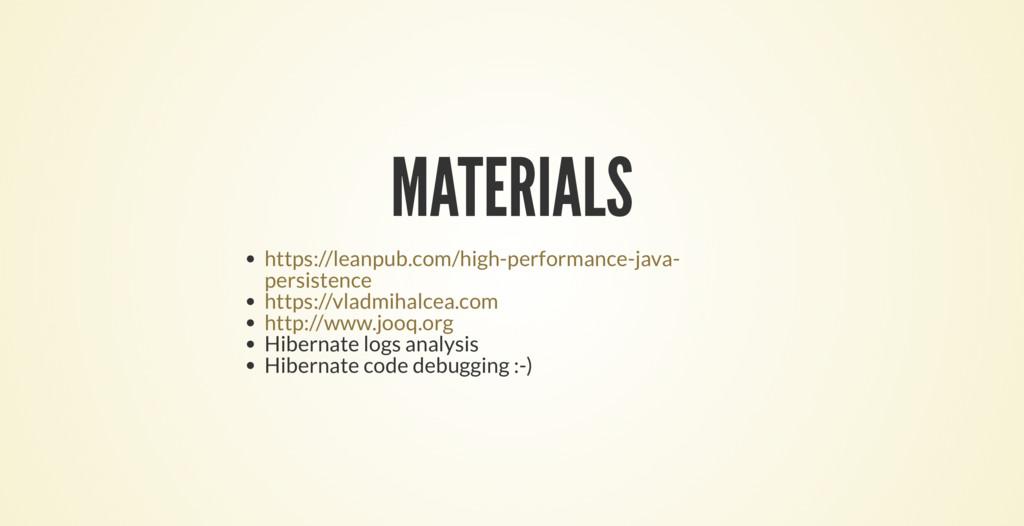 MATERIALS Hibernate logs analysis Hibernate cod...