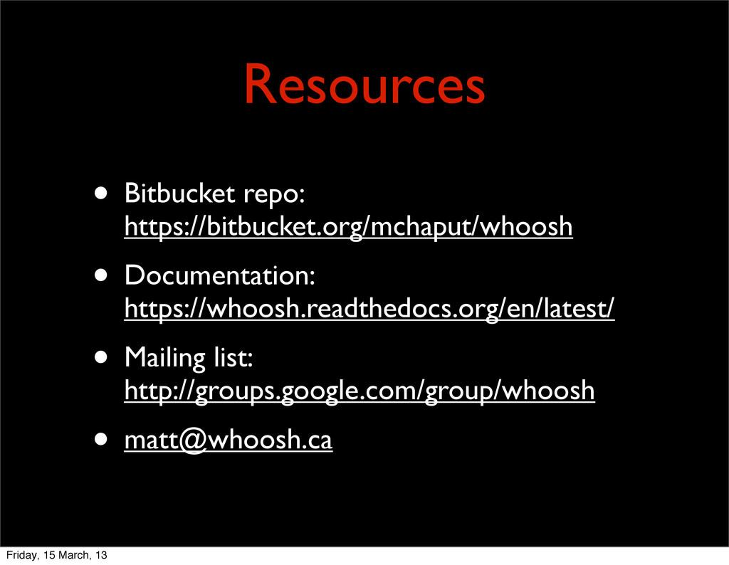 Resources • Bitbucket repo: https://bitbucket.o...