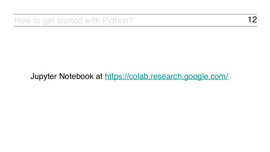 12 How to get started with Python? Jupyter Note...